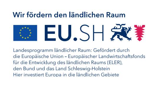 Landesprogramm ländlicher Raum: Gefördert durch die Europäische Union - Europäischer Landwirtschaftsfonds für die Entwicklung des ländlichen Raumen (ELER)